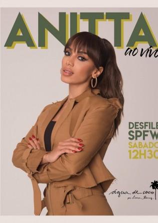 SPFW : Água de Coco abre temporada com Anitta e mais diversidade em sua passarela