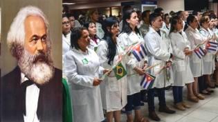 """O que diria Marx sobre os 70% de """"mais-valia"""" roubados pelo governo cubano dos seus médicos?"""