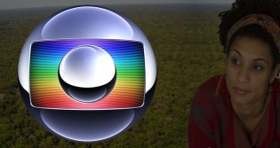 Nossa Amazônia é a Marielle da vez nas telinhas da Globo