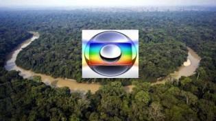 A Rede Globo quer entregar a Amazônia aos estrangeiros! (Veja o Vídeo)