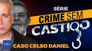 Caso Celso Daniel: seria Lula o mandante? (Veja o vídeo)