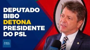 """""""O PSL era um partidinho. Bivar é um desequilibrado!"""", diz Bibo Nunes (veja o vídeo)"""