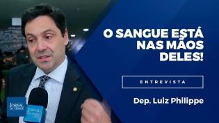 """""""O sangue está nas mãos deles"""", diz Luiz Philippe sobre decisão do STF que liberou condenados (Veja o vídeo)"""