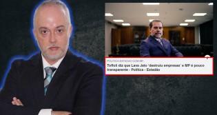 Ex-procurador reage indignado aos ataques de Toffoli à Lava Jato e ao MP