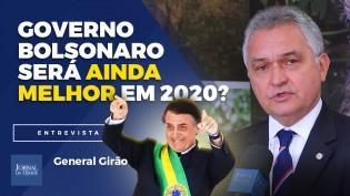 General Girão afirma: Bolsonaro e sua equipe vão fazer em 2020 um Brasil melhor ainda (veja o vídeo)