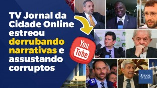 TV Jornal da Cidade Online estreou derrubando narrativas e assustando corruptos (veja o vídeo)