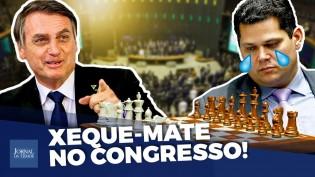 O xeque-mate de Bolsonaro (veja o vídeo)