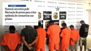 Inacreditável! Esquerda da igreja católica quer liberação de presos para evitar coronavírus