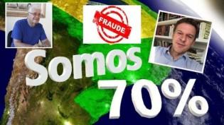 """""""Somos 70 por cento"""" é 100 por cento fraude! (veja o vídeo)"""