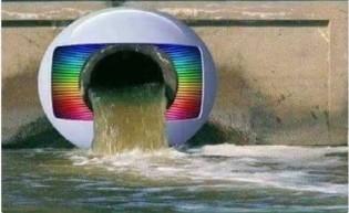 Rede Globo, Rede Esgoto