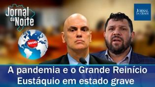 Great Reset: Especialistas revelam no Jornal da Noite o que há por trás da pandemia (veja o vídeo)