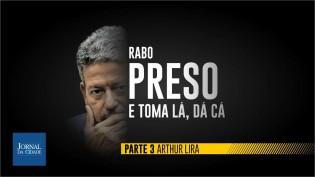 """O último episódio da série """"Os 364 contra a Liberdade de Expressão"""": As articulações políticas por trás da prisão de Daniel Silveira (veja o vídeo)"""