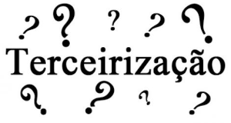 Terceirizações – É preciso um olhar critico
