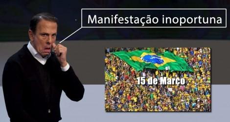 Prepotente, Dória critica manifestação de 15 de março, mas efeito é contrário. Entenda