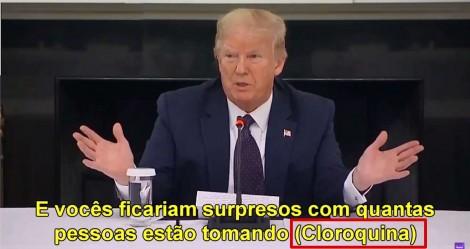Trump surpreende o mundo e quebra a cara da imprensa ao revelar o uso pessoal da hidroxicloroquina (veja o vídeo)