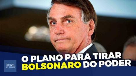 Uma trama global para derrubar Bolsonaro (veja o vídeo)