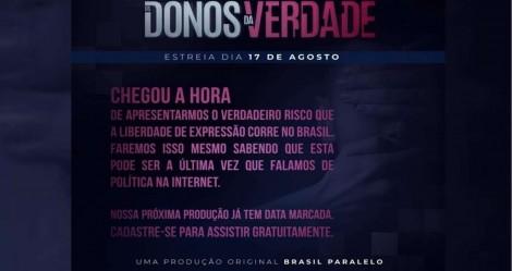 """Brasil Paralelo apresenta: """"O verdadeiro risco que a liberdade de expressão corre no Brasil"""" (veja o vídeo)"""