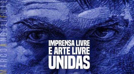 É hora: Imprensa e arte livres unidas (veja o vídeo)
