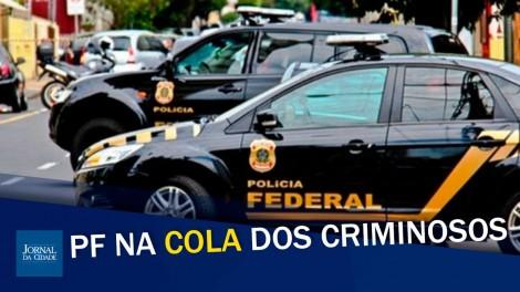 Polícia Federal mostra serviço e apavora a bandidagem (veja o vídeo)