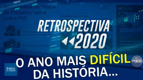 Retrospectiva 2020 traz as reportagens mais impactantes do ano (veja o vídeo)