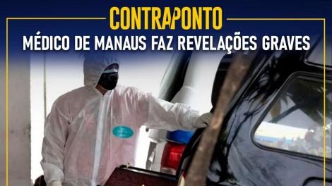 AO VIVO: Médico de Manaus faz revelações graves e as batalhas pela Câmara e Senado (veja o vídeo)
