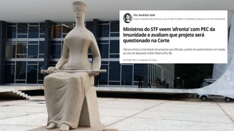 """Existem afrontas... E afrontas: """"Ministros do STF veem afronta na PEC da imunidade"""". Será?"""