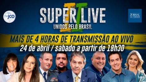 AO VIVO: Super Live II - Unidos pelo Brasil (veja o vídeo)