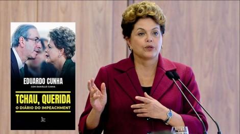 """""""Tchau, querida - o diário do impeachment"""", acaba com a narrativa do PT de que o impeachment de Dilma foi golpe"""