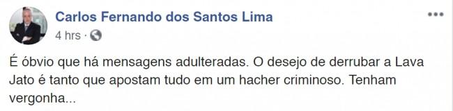Ex-chefe da Força da Tarefa da Lava Jato, procurador Carlos Fernando dos Santos Lima se pronunciou sobre esse fato